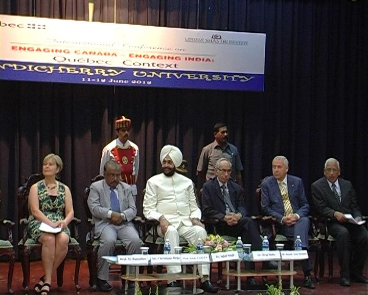 Pondichery Conference: Engaging Canada - Engaging India: The French Canadian Context. held on 11 & 12 Jun, 2012.